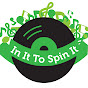 In It To Spin It - @calixa - Youtube