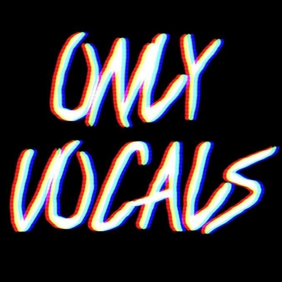 Vocals Only
