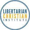 Libertarian Christian Institute
