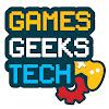 Games Geeks Tech