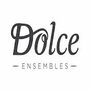 Dolce Ensembles