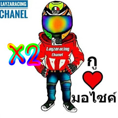 ช่อง Youtube Layza Racing x2