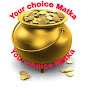 your choice Matka