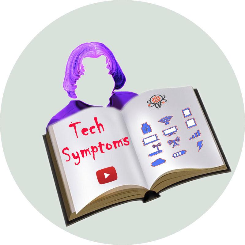 Tech Symptoms (tech-symptoms)