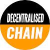 Decentralised Chain