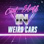 Cool Stuff in Weird Cars
