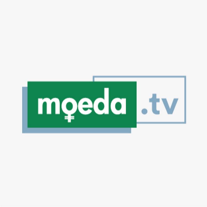 Moeda. TV