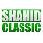 CLASSIC SHAHID