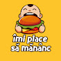 Imi Place Sa Mananc