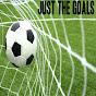Just the goals