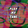 PLAY MY TUNE OFFICIAL