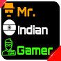 Mr Indian Gamer