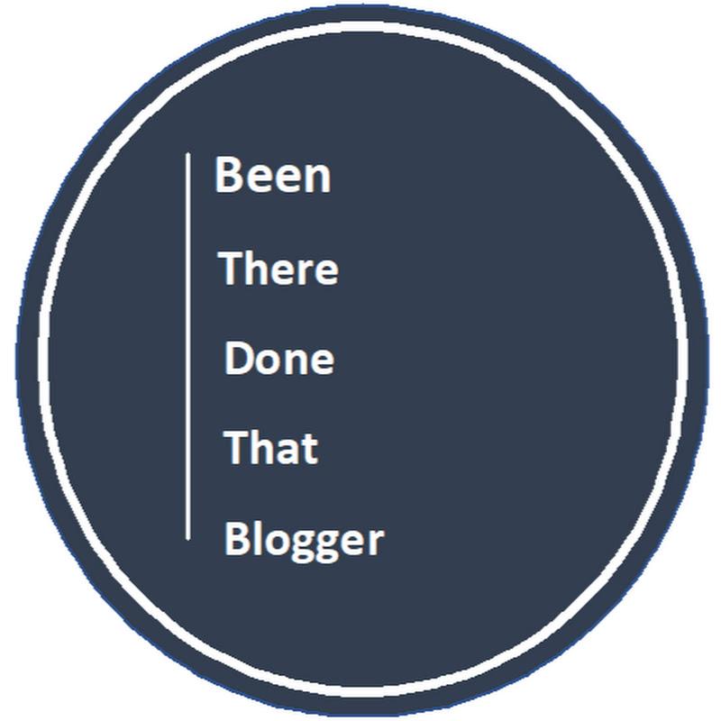 BeenThereDoneThatBlogger (beentheredonethatblogger)