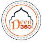 Deen 360