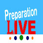 Preparation Live