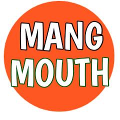 Mang Mouth