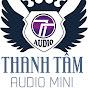 Thanh Tâm Audio - 0966 050 917