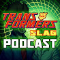 Transformers Slag Podcast