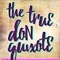 The True Don Quixote - Youtube