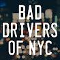 Bad Drivers of New York City