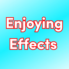 Enjoying Effects