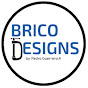 Brico Designs