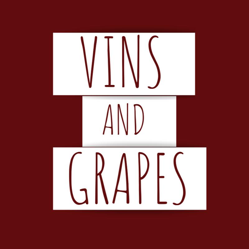 Vins and Grapes
