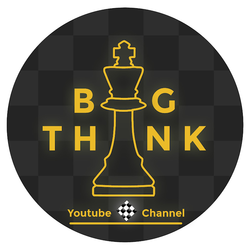 BIGTHINK Chess Channel (bigthink-chess-channel)
