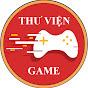 THƯ VIỆN GAME