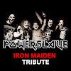 POWERSLAVE - Iron Maiden Tribute