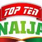 Top Ten Naija
