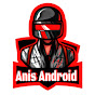 Anis Android / أنيس اندرويد