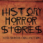 History Horror Stories (Web Series Collection)