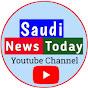 Saudi News Today