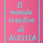 il mondo creativo di Alessia