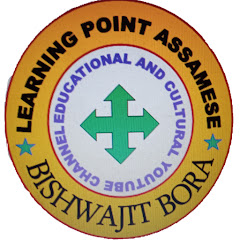 LEARNING POINT ASSAMESE Bishwajit Bora