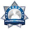 Polizist=Mensch