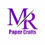 Mr.Paper Crafts