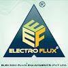 ELECTRO FLUX EQUIPMENTS PVT LTD