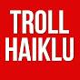 Troll Haiklu