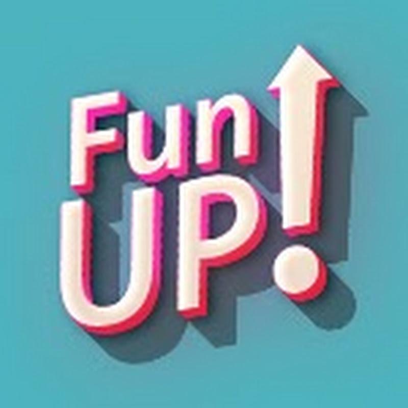 Fun up!