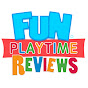 Fun Playtime Reviews