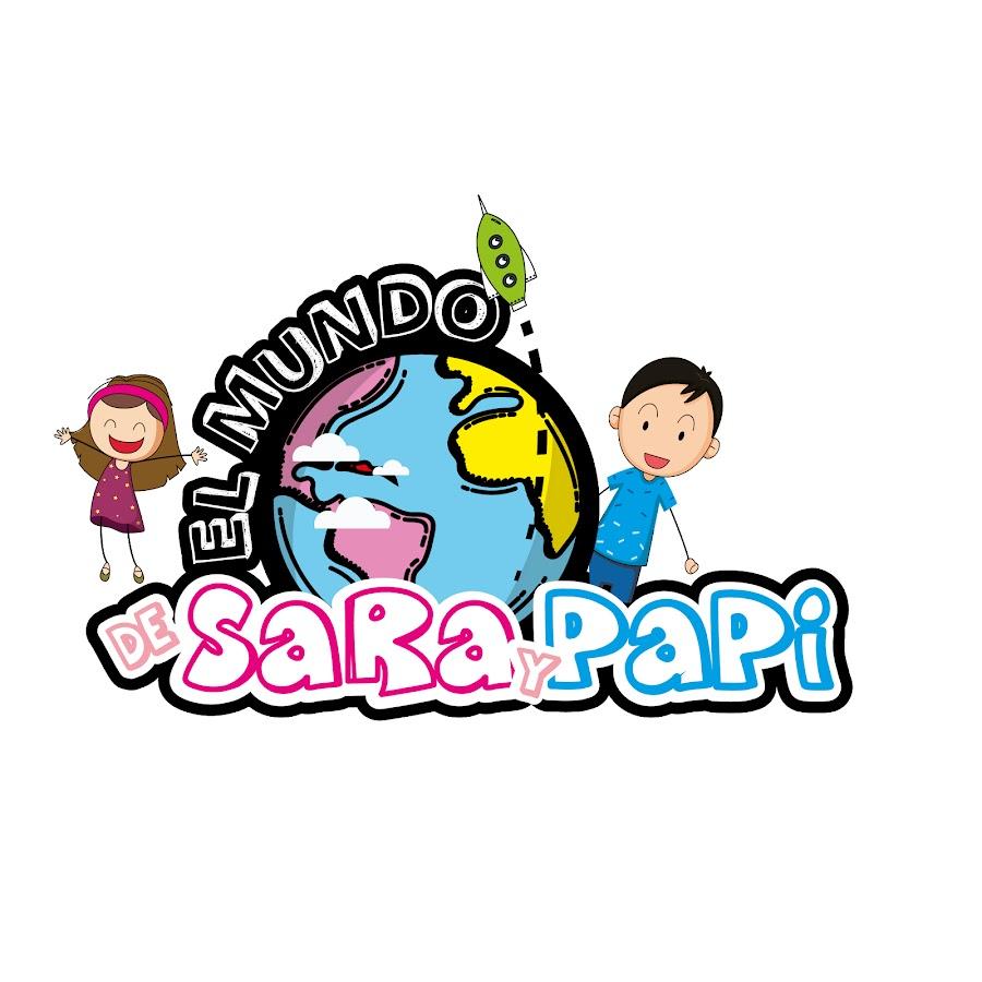 El mundo de Sara y Papi - YouTube