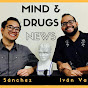 Mind and Drugs News