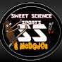 SWEET SCIENCE SPORTS & McDOJOS