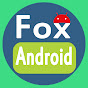 Fox Android