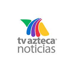 Azteca Noticias