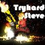 Tryhard Steve
