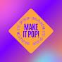 Make It Pop Music