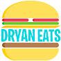 Dryan Eats